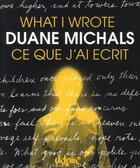 Couverture du livre « What I wrote / ce que j'ai écrit » de Duane Michals aux éditions Delpire
