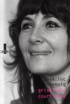 Couverture du livre « Grisélidis courtisane » de Jean-Luc Hennig aux éditions Verticales