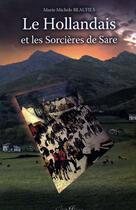 Couverture du livre « Le hollandais et les sorcières de sare » de Beaufils aux éditions Cap Bear