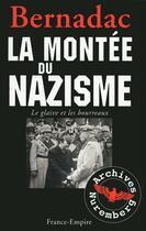 Couverture du livre « La montée du nazisme » de Christian Bernadac aux éditions France-empire