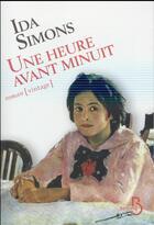 Couverture du livre « Une heure avant minuit » de Ida Simons aux éditions Belfond