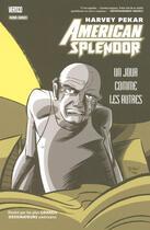 Couverture du livre « American splendor ; un jour comme les autres » de Harvey Pekar aux éditions Panini