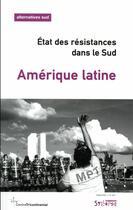 Couverture du livre « Amérique latine ; état des résitances,dans le Sud » de Bernard Duterme aux éditions Syllepse