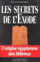 Couverture du livre « Secrets de l exode t1 (les) » de Roger Sabbah aux éditions Jean-cyrille Godefroy