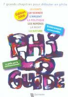 Couverture du livre « Philo-Guide ; 7 Grands Chapitres Pour Debuter En Philo » de Christian Ruby et Jean-Paul Scalabre aux éditions Quintette