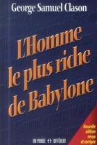 Couverture du livre « L'homme le plus riche de Babylone » de George S. Clason aux éditions Un Monde Different