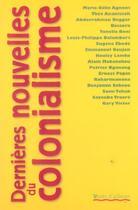 Couverture du livre « Dernieres nouvelles du colonialisme » de Raharimanana aux éditions Vents D'ailleurs