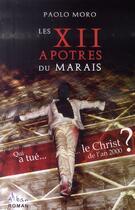 Couverture du livre « Les xii apotres du marais » de Paolo Moro aux éditions Alban