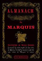 Couverture du livre « Almanach du marquis » de Jean-Paul Chayrigues De Olmetta aux éditions Via Romana