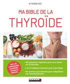 Couverture du livre « Ma bible de la thyroïde » de Pierre Nys aux éditions Leduc.s