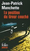 Couverture du livre « La position du tireur couché » de Jean-Patrick Manchette aux éditions Gallimard