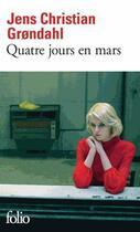 Couverture du livre « Quatre jours en mars » de Jens Christian Grondahl aux éditions Gallimard