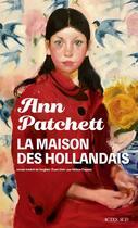 Couverture du livre « La maison des Hollandais » de Ann Patchett aux éditions Actes Sud