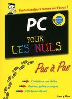 Couverture du livre « PC édition Windows 7 pas à pas pour les nuls » de Nancy Muir aux éditions First Interactive