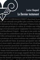 Couverture du livre « Le dernier testament » de Lucius Shepard aux éditions Le Belial