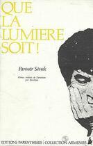 Couverture du livre « Que la lumiere soit ! » de Parouir Sevak aux éditions Parentheses