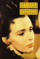 Couverture du livre « Une dose de poison » de Charlotte Armstrong aux éditions Rivages