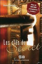 Couverture du livre « Les clés du secret » de Daniel Sevigny aux éditions De Mortagne