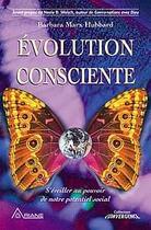 Couverture du livre « Evolution consciente » de Hubbard B. M. aux éditions Ariane