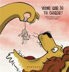 Couverture du livre « Viens que je te croque ! » de Marie-Helene Lafond et Benoit Turbet aux éditions Bernest