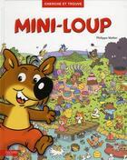 Couverture du livre « Mini-Loup ; cherche et trouve » de Philippe Matter aux éditions Hachette Enfants