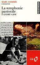 Couverture du livre « La symphonie pastorale d'andre gide (essai et dossier) » de Dambre Marc aux éditions Gallimard