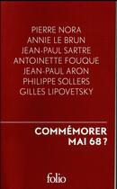 Couverture du livre « Commémorer mai 68 ? » de Collectif Gallimard aux éditions Folio