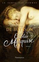 Couverture du livre « Oublier marquise » de Emmanuelle De Boysson aux éditions Flammarion