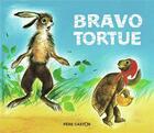 Couverture du livre « Bravo tortue » de Francois Paul aux éditions Pere Castor