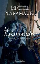 Couverture du livre « Les Salamandres » de Michel Peyramaure aux éditions Robert Laffont
