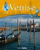 Couverture du livre « Venise » de Evelyne Boyard aux éditions Belize