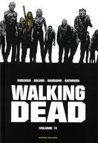 Couverture du livre « Walking dead ; INTEGRALE VOL.11 ; T.21 ET T.22 » de Charlie Adlard et Robert Kirkman et Stefano Gaudiano et Cliff Rathburn aux éditions Delcourt