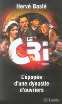 Couverture du livre « Le cri » de Herve Basle aux éditions Lattes