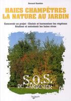 Couverture du livre « Haies champêtres, un jardin naturel » de Bernard Gambier aux éditions De Vecchi