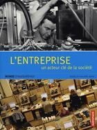 Couverture du livre « L'entreprise ; un acteur clé de la société » de Philippe Hayat et Serge Hayat aux éditions Autrement