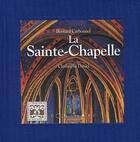 Couverture du livre « La Sainte-Chapelle » de Bernard Carbonnel et Christophe Daniel aux éditions Equinoxe