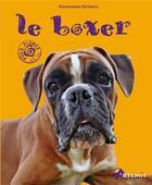 Couverture du livre « Le boxer » de Emmanuelle Dal'Secco aux éditions Artemis