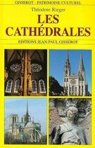 Couverture du livre « Les cathédrales » de Theodore Rieger aux éditions Gisserot