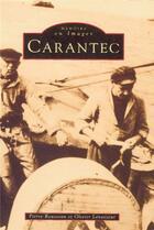 Couverture du livre « Carantec » de Pierre Rousseau et Olivier Levasseur aux éditions Editions Sutton