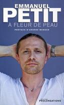 Couverture du livre « À fleur de peau » de Petit-E aux éditions Prolongations
