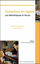 Couverture du livre « Collections en regard » de Alban Pichon aux éditions Pu De Bordeaux