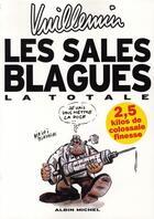Couverture du livre « Les sales blagues ; la totale (volumes de 1 a 13) » de Vuillemin aux éditions Drugstore
