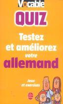 Couverture du livre « Quiz : Testez Et Ameliorez Votre Allemand » de Collectif aux éditions Lgf