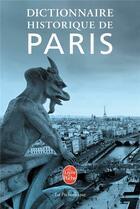 Couverture du livre « Dictionnaire historique de Paris » de Collectif aux éditions Lgf