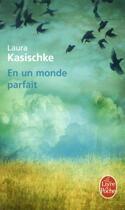 Couverture du livre « En un monde parfait » de Laura Kasischke aux éditions Lgf