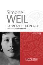 Couverture du livre « La balance du monde » de Simone Weil aux éditions Hozhoni