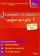 Couverture du livre « METIER ENSEIGNANT ; je prépare ma classe d'anglais au cycle 3 ; CE2, CM1, CM2 » de Pierre Couturier aux éditions Vuibert