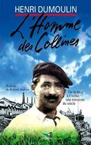 Couverture du livre « L'homme des collines » de Henri Dumoulin aux éditions D'orbestier