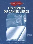 Couverture du livre « Les contes du cahier vierge » de William Kotzwinkle aux éditions Joelle Losfeld
