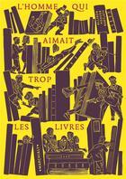 Couverture du livre « L'homme qui aimait trop les livres » de Allison Hoover Bartlett aux éditions Marchialy